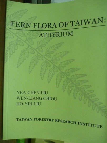 【書寶二手書T7/動植物_PCL】Fern flora of Taiwan : athyrium