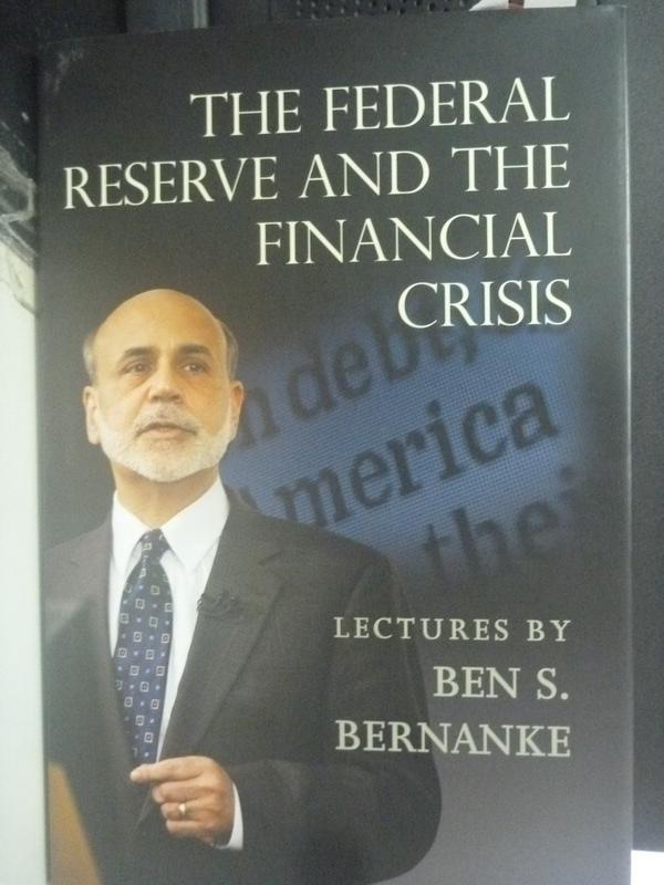 【書寶二手書T4/財經企管_PNA】The Federal Reserve and the Financial Cris