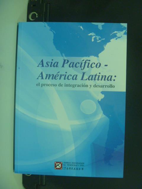 【書寶二手書T9/社會_OLB】 Asia Pacifico-Ame'rica Latina:el proceso