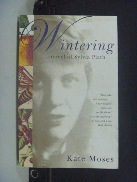 【書寶二手書T6/原文小說_GOV】Wintering: A Novel of Sylvia Plath