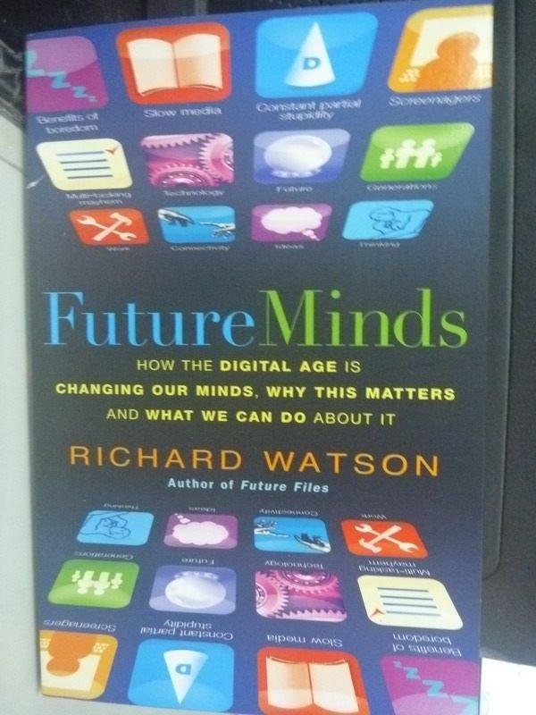 【書寶二手書T8/科學_ZCS】Future Minds: How the Digital Age