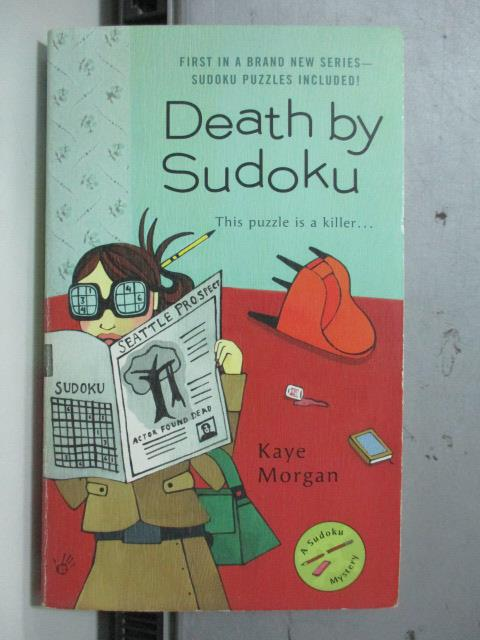 【書寶二手書T7/原文書_OCY】Death by Sudoku_Kaye Morgan