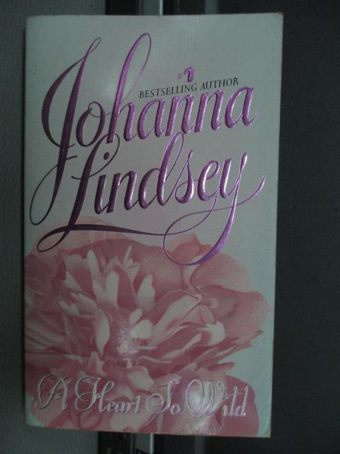 【書寶二手書T1/原文小說_NFB】A Heart so wild-Johanna lindsey