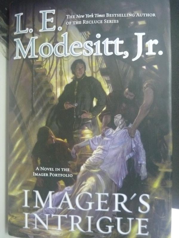 【書寶二手書T3/原文小說_YDU】Imager's Intrigue_Modesitt, L. E.
