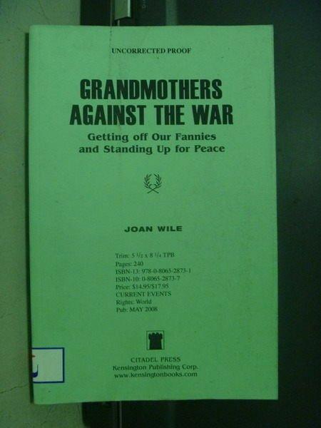 【書寶二手書T8/傳記_ONU】Grandmothers against the war_Joan Wile