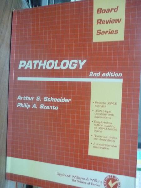 【書寶二手書T2/大學理工醫_QOH】Pathology_Arthur S. Schneider_2/e