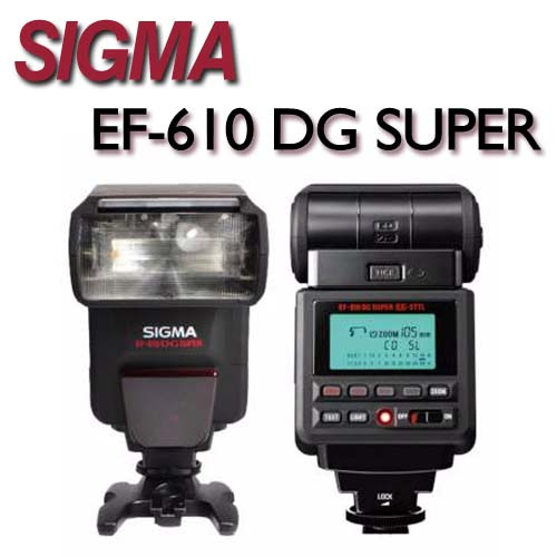 SIGMA EF-610 DG SUPER 閃光燈【公司貨】