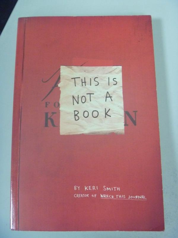 【書寶二手書T9/原文小說_IRU】This Is Not a Book_Smith, Keri