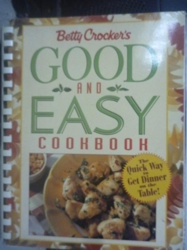 【書寶二手書T7/餐飲_WFD】Betty Crocker's Good and Easy Cookbook
