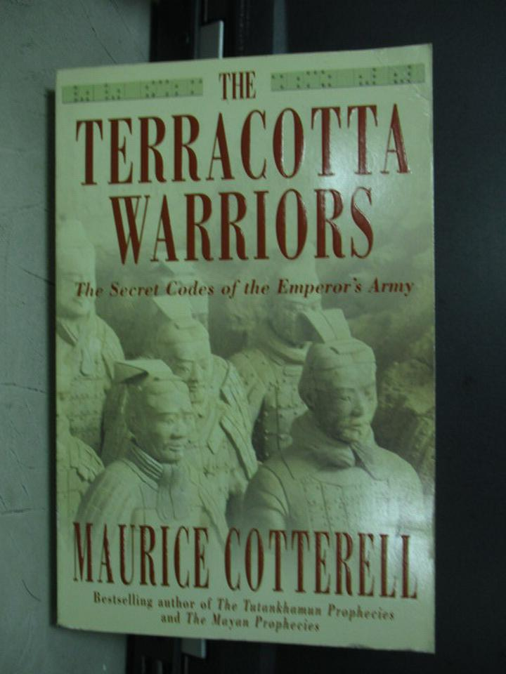 【書寶二手書T3/原文小說_KCV】The terracotta warriors_Maurice cotterell