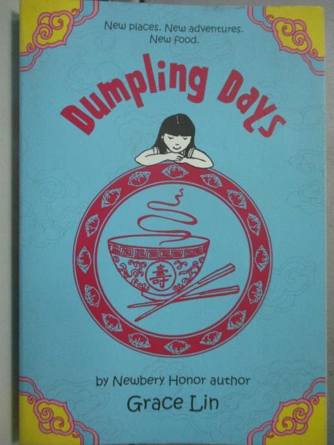 【書寶二手書T1/少年童書_JDC】Dumpling Days_Grace Lin