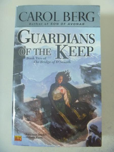 【書寶二手書T9/原文小說_IRS】Guardians Of The Keep_Carol Berg, CAROL BE