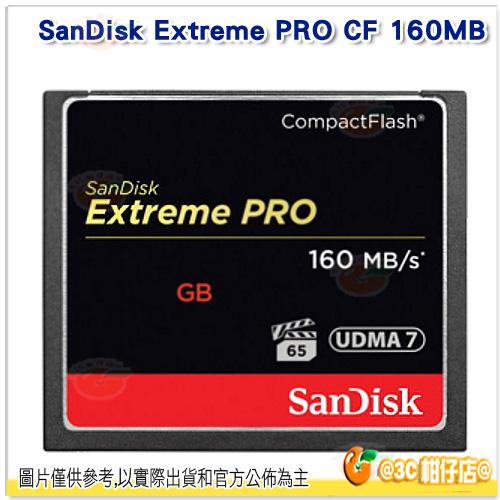 免運 SanDisk Extreme PRO CF 160MB 160M CompactFlash 記憶卡 群光公司貨 16G 32G 64G 128G 256G 16GB 32GB 64GB 128GB 256GB