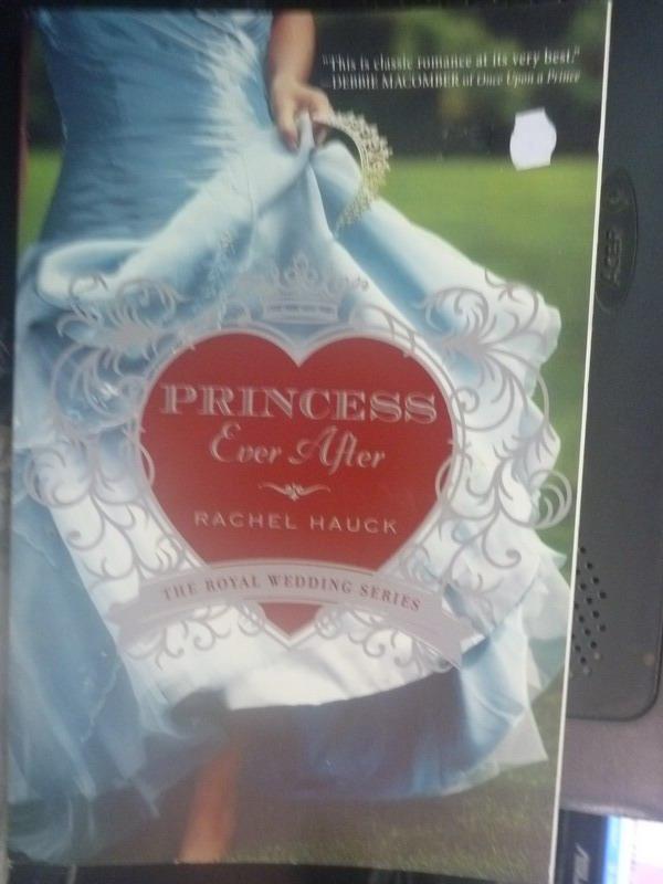 【書寶二手書T4/原文小說_IFX】Princess Ever After_Rachel Hauck