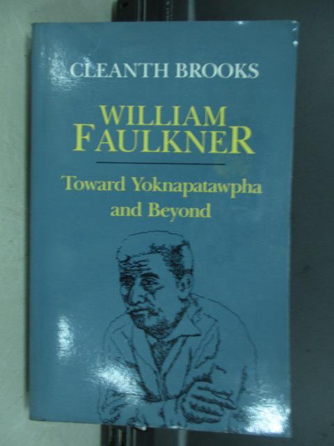 【書寶二手書T9/原文小說_JBL】Toward yoknapatawpha and beyond_1978