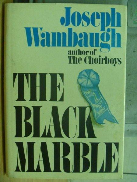 【書寶二手書T2/原文小說_MDA】The Black Marble_Joseph Wambaugh