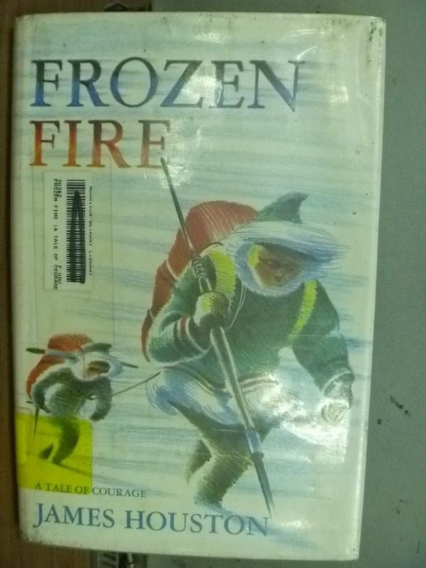 【書寶二手書T9/原文小說_ISQ】FROZEN FIRE_JAMES HOUSTON