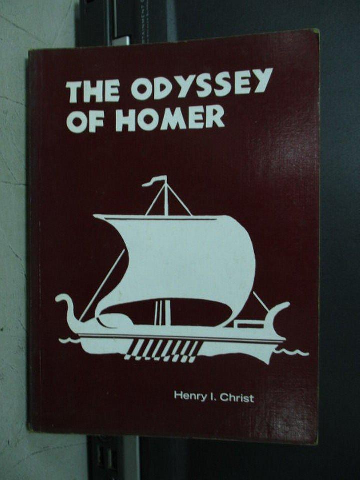 【書寶二手書T4/原文小說_LDG】The odyssey of homer_Henry I.Christ