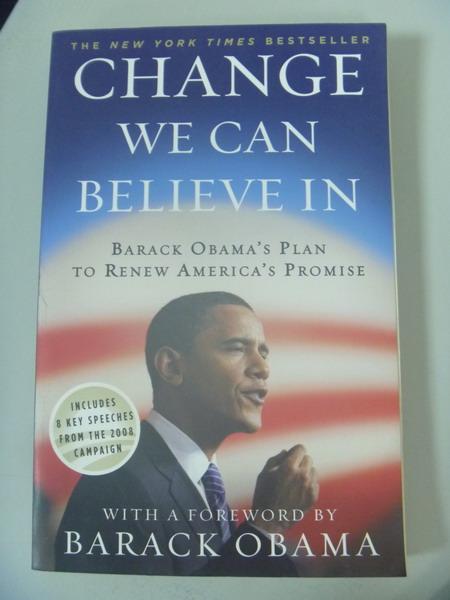 【書寶二手書T3/政治_IAU】Change We Can Believe in: Barack Obama's Pla