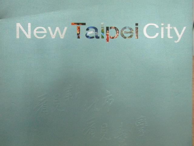 【書寶二手書T8/藝術_QAH】看見新北市看見台灣_新北市政府_民101_原價500