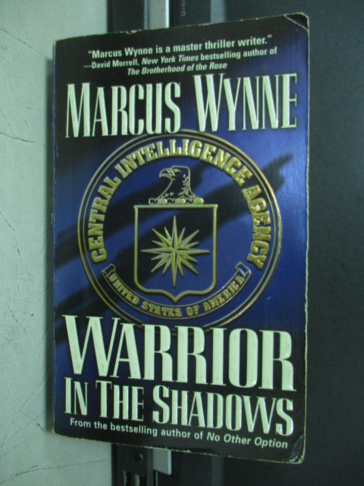 【書寶二手書T3/原文小說_KAB】Warrior in the Shadows_Marcus Wynne