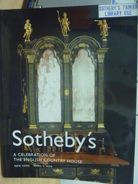 【書寶二手書T8/收藏_XDX】Sothebys_2004/4_A Celebration of..House