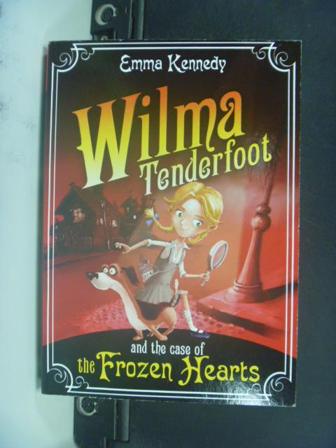 【書寶二手書T7/原文小說_HHF】Wilma Tenderfoot and …_Emma