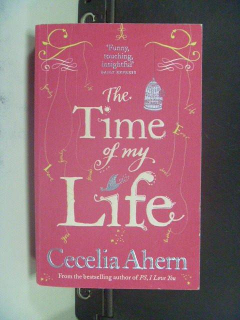 【書寶二手書T4/原文小說_JGA】The time of my life_Cecelia Ahern