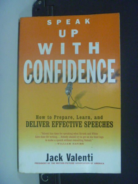 【書寶二手書T5/勵志_NEH】Speak Up With Confidence_Jack Valenti