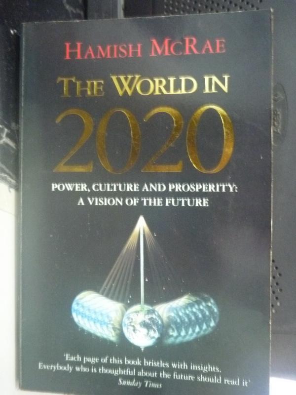 【書寶二手書T3/社會_HSO】The world in 2020_Hamish McRae