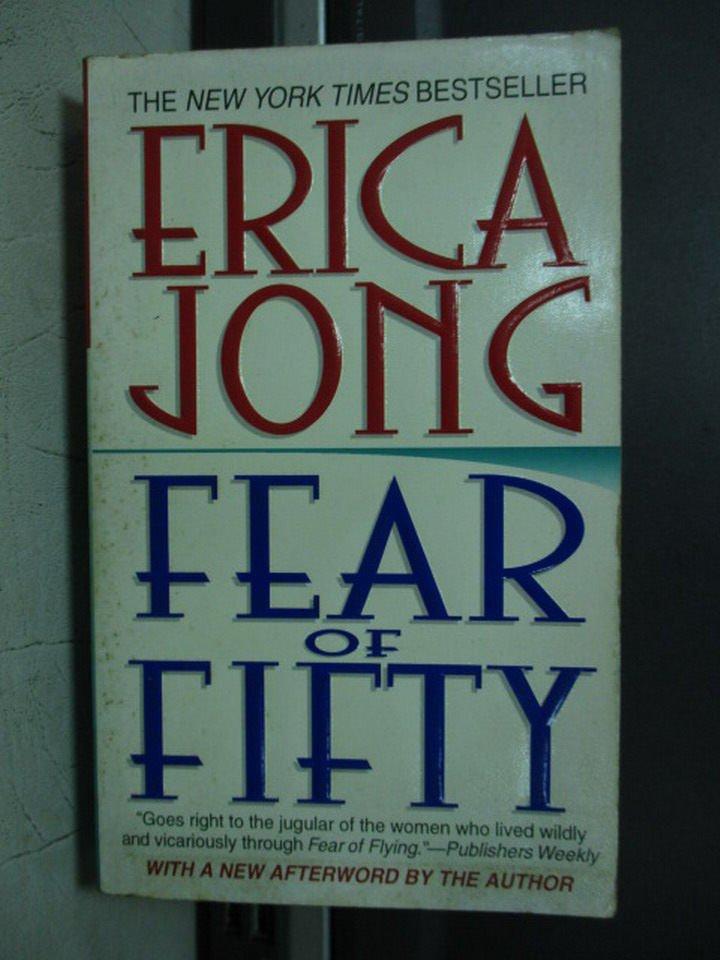 【書寶二手書T7/原文小說_LDC】Fear of fifty_Erica jong