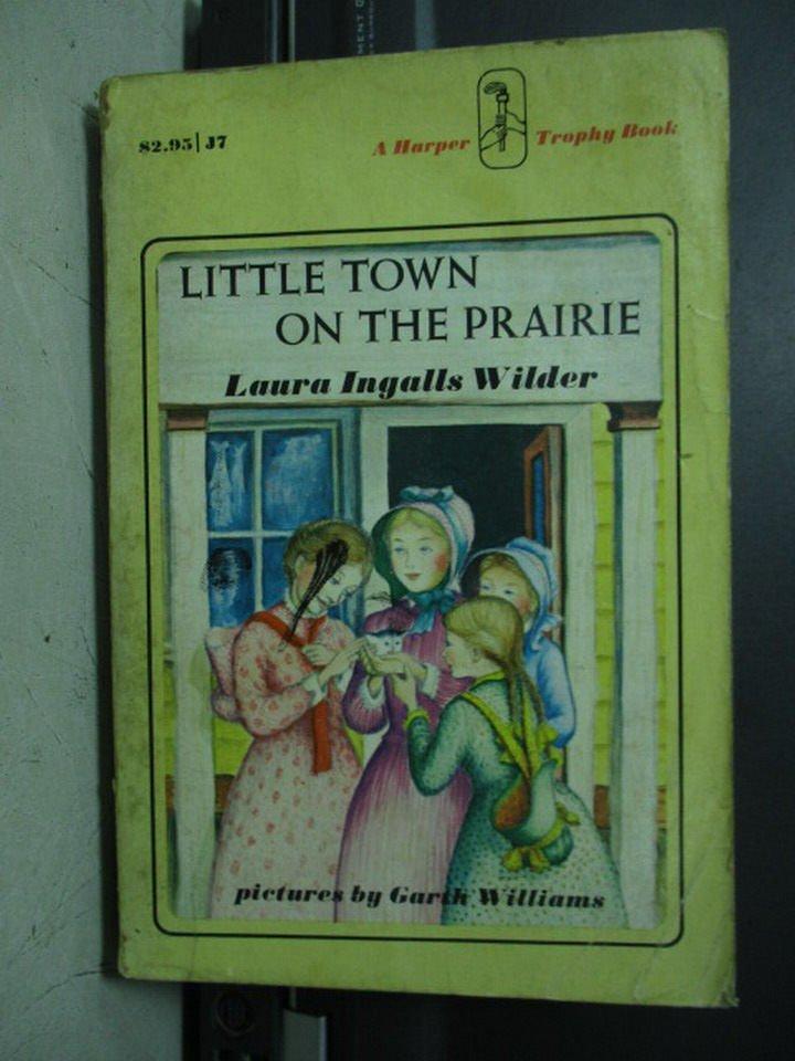【書寶二手書T8/原文小說_LPM】Little town on the prairie_Laura Ingalls