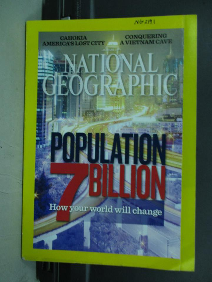 【書寶二手書T1/雜誌期刊_PBG】國家地理_2011/1_Population 7 Billion等_英文