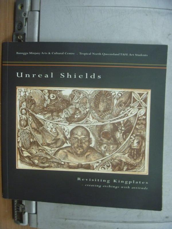 【書寶二手書T9/藝術_OMN】Unreal Shields
