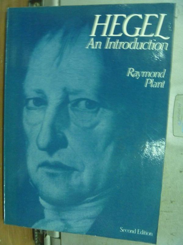【書寶二手書T2/原文小說_MNE】Hegel AnIntroduction_Raymond Plant