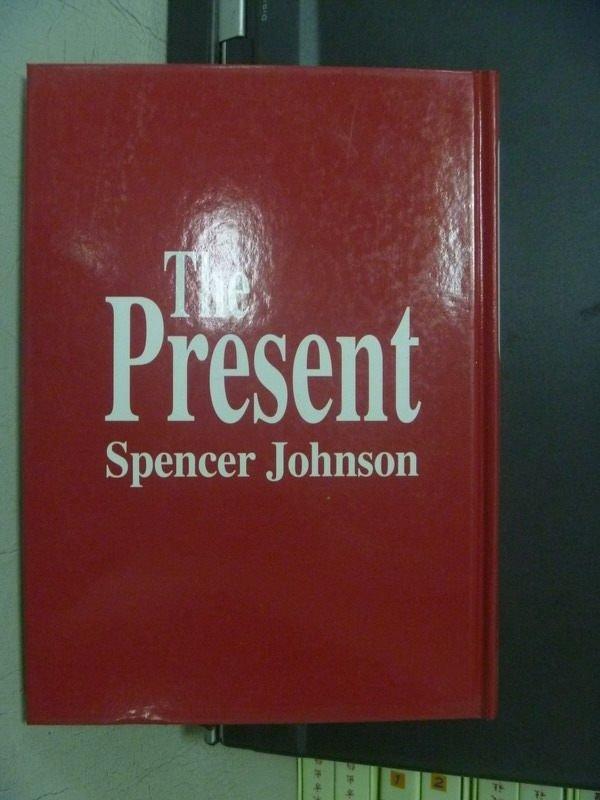【書寶二手書T3/翻譯小說_ODE】The Present_Spencer Johnson