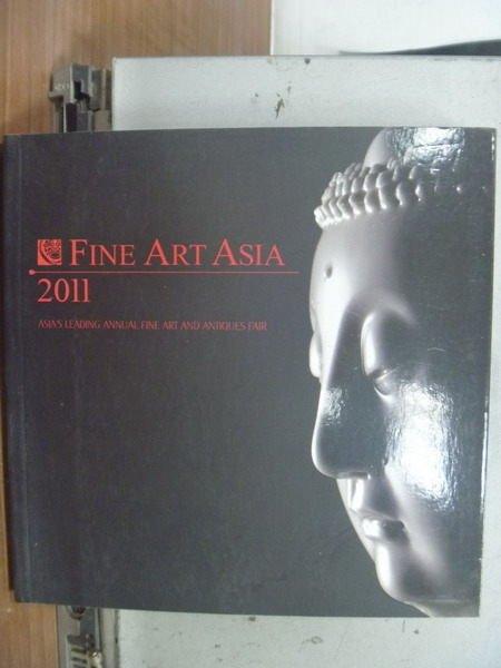 【書寶二手書T9/收藏_HHG】Fine Art Asia_2011