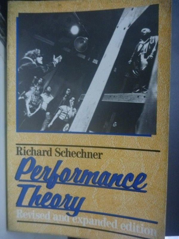 【書寶二手書T6/藝術_ZCA】Performance Theory_Schechne