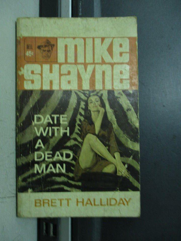 【書寶二手書T3/原文小說_OQA】Date with a dead man_Brett Halliday