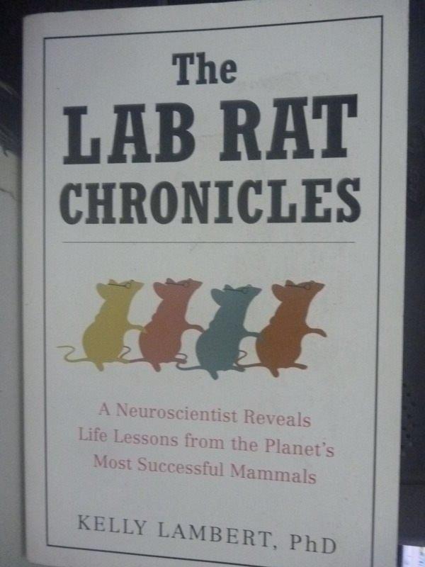 【書寶二手書T8/原文書_HSM】The Lab Rat Chronicles: A Neuroscientist