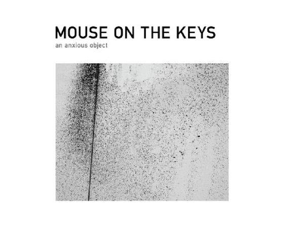 關鍵之鼠 焦慮目的 CD Mouse On The Keys / An Anxious Object An Anxious Object (音樂影片購)