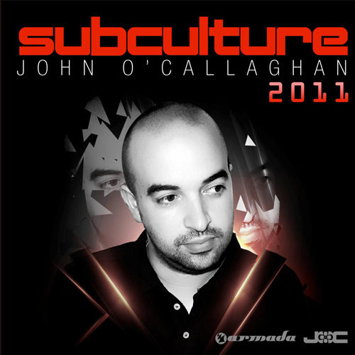 約翰歐卡拉漢 招牌混音系列年度出品次文化2011 2CD John O'Callaghan Subculture 2011 (音樂影片購)