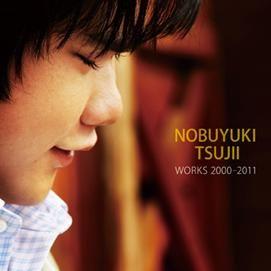 辻井伸行 神的病歷簿 CD 首張創作專輯 Nobuyuki Tsujii WORKS 2000-2011 (音樂影片購)