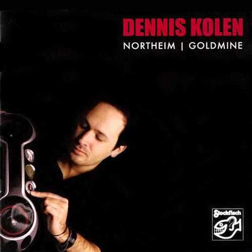 丹尼斯庫倫 諾特海金礦 專輯SACD Dennis Kolen Northeim | Goldmine 極光 老虎魚系列 (音樂影片購)