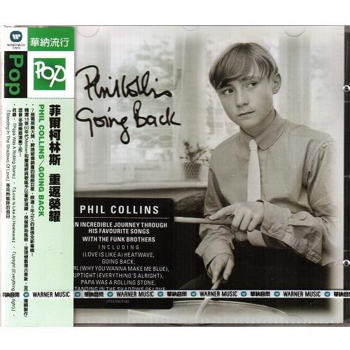 菲爾柯林斯 重返榮耀 CD Phil Collins Going Back 精選60年代歌曲重新演繹2010全新專輯(音樂影片購)