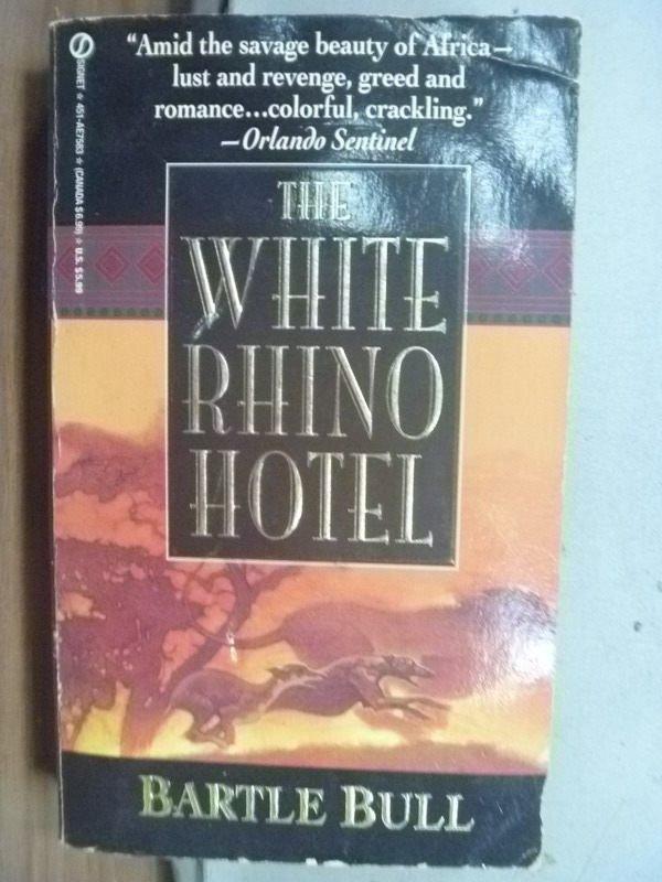 【書寶二手書T7/原文小說_HPV】THE WHITE RHINO HOTEL_1992