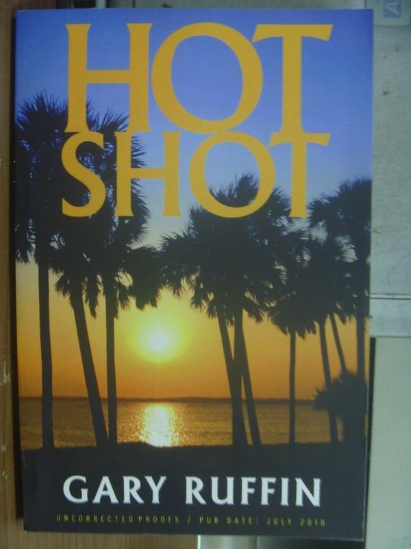 【書寶二手書T7/原文小說_QOQ】HOT SHOT_GARY RUFFIN