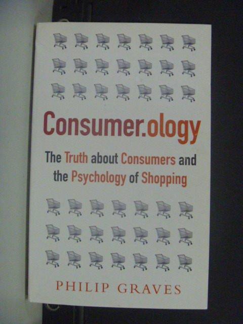【書寶二手書T4/行銷_KIF】Consumerology_Graves, Philip