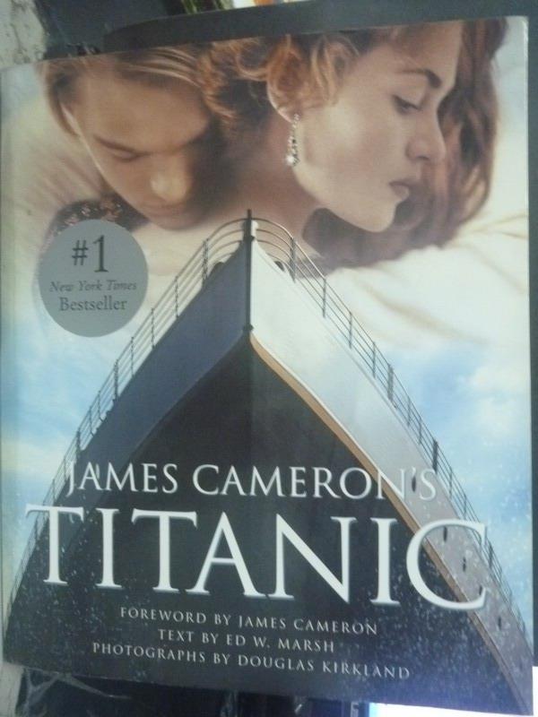 【書寶二手書T1/影視_ZDO】James Cameron's Titanic_Kirkland, Dougla