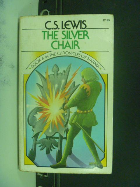 【書寶二手書T1/原文小說_GTJ】The silver chair_C. S. Lewis
